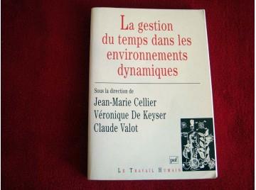 La gestion du temps dans les environnements dynamiques - Diver - Celiier - PUF - 1996