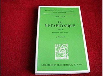 La Métaphysique - Tome 2 - ARISTOTE - Éditions Vrin - 1966