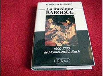 La Musique Baroque - Bukofzer Manfred, F - Éditions Lattès - 2000