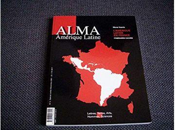 L'Amérique latine en France : Itinéraires cachés  - Huerta, Mona - Éditions Atlantica - 2001
