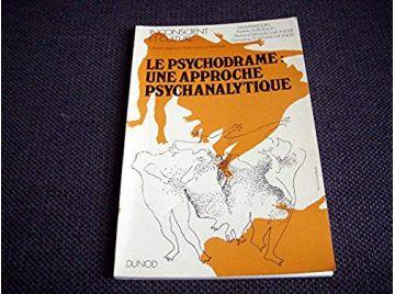 Le psychodrame: une approche psychanalytique - Basquin Michel - Éditions Dunod - 1974