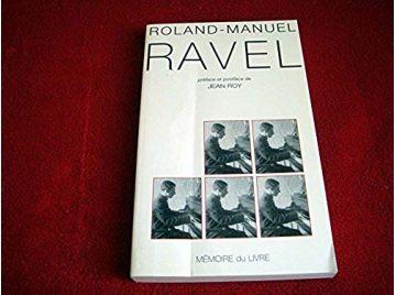 Ravel -  Manuel, Roland - Broché - Éditions mémoire du Livre - 2000