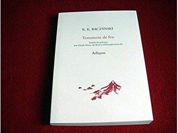 Testament de feu : Edition bilingue français-polonais  - Baczynski, Krzysztof-Kamil - Éditions Arfuyen - 2006