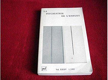 Psychiatrie enfant - Revue 1992 - Éditions des Presses Universitaires de France