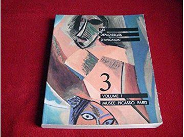 Les demoiselles d'Avignon -  tome 1 -  Picasso, Pablo - Éditions de la Réunion des Musées Nationaux - 1988
