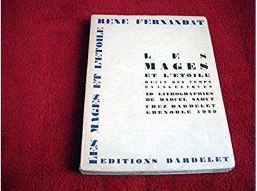 Les Mages et l'étoile  - Fernandat René (1884-1959)  -  Marcel Sahut - Éditions Dardelet - 1929