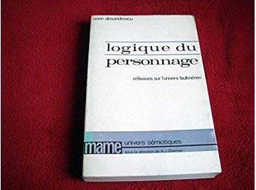 Logique du personnage  - Sorin Alexandrescu - Éditions Mame - 1989