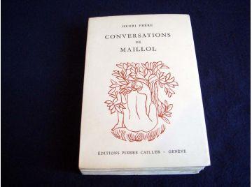 Conversations de Maillol - Henri Frère - Éditions Pierre Cailler ( Genève ) - 1956