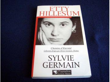 Etty Hillesum - Syvie Germain - Collection Chemins d'éternité - Éditions Pygmalion - 1999
