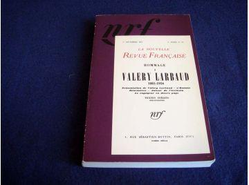 Hommage à Valéry LARBAUD - 1881-1956 - La Nouvelle Revue Française - Réedition du numero de 1957 - Éditions Gallimard - 1990