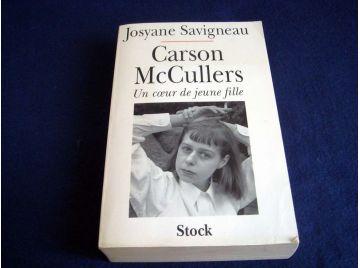 Carson Mac CULLERS - Un Coeur de Jeune Fille -Josyane SAVIGNEAU - Éditions Stock - 1995