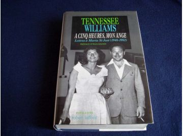 A Cinq Heures, mon Ange - Lettres à Maria Saint-Just ( 1948-1982 ) - Tennessee WILLIAMS - Collection Pavillons - Éditions Robert