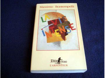 La Vie Intense - Massimo BONTEMPELLI  - Éditions de l'Arpenteur - 1990