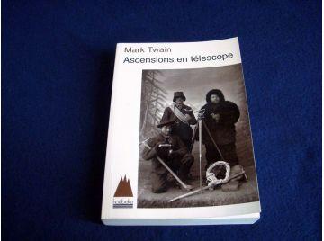 Ascensions en Télescope - Mark TWAIN - Éditions Hoebeke - 1995