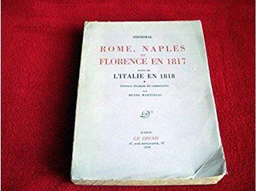 Rome, Naples et Florence - 1817  - STENDHAL - Éditions Le Divan - 1956