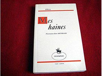 Mes haines -  Zola  Émile - Éditions Slatkine - 1979