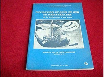 Navigation et gens de mer en Méditerranée - Collectif - Éditions du Centre National de la Recherche Scientifique - 1980