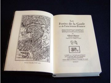 Les Forêts de la Gaule et de l'Ancienne Gaule - Alfred Maury - Éditions Jean de Bonnot 1994