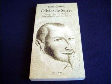 Olivier de SERRES - Science, expérience, diligence en agriculture au temps de Henri IV - Henri GOURDIN - Éditions Actes Sud - 20
