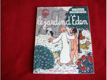 Le roman d'Adam et d'Eve : Le jardin d'Éden -  Effel Jean - Éditions du Cercle d'Art