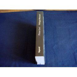 Primo LEVI - Le Passage d'un Témoin - Philippe MESNARD - Éditions Fayard - 2011