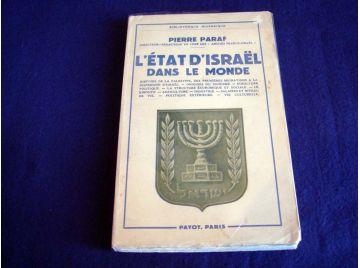 L'État d'Israel dans le Monde - Pierre PARAF - Collection Bibliothèque Historique - Éditions Payot - 1956