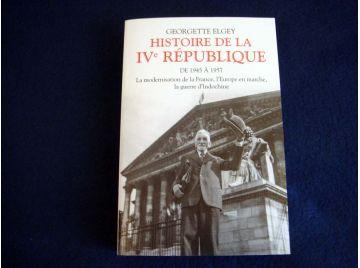 Histoire de la IV è République - de 1945 à 1957 - Georgette ELBEY - Éditions Grand Livre du Mois - 2018