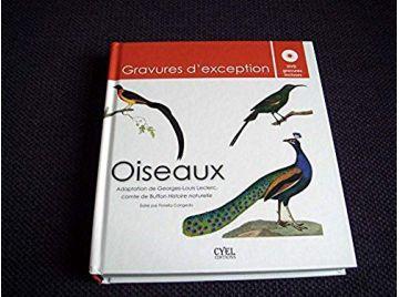Oiseaux : Gravures d'exception (1DVD) -  Buffon -  Georges-Louis Leclerc & Congedo, Fiorella - Éditions Cyel - 2011