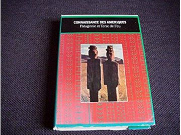 Patagonie - Terre de Feu - SPAHNI Jean-Christian - Éditions Société Continentale d'Édition Moderne - 1971