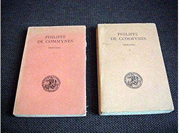 Mémoires - Philippe de Commynes - Tome 1&2 - Ouvrages établis par Joseph Calmette  CALMETTE - Éditions Les Belles Lettres -