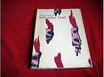 Salvador DALI suivi de la vie publique de Salvador DALI - COLLECTIF - Éditions du Centre Pompidou - 1979