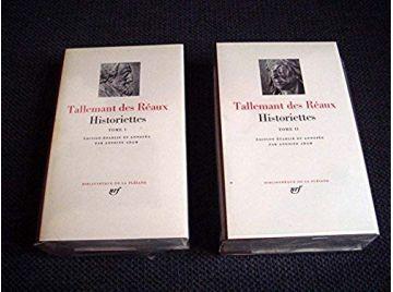Historiettes - tome 1 & 2 -  TALLEMANT DES RÉAUX - Bibliothèque de la Pléiade - Éditions Gallimard