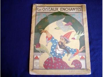 LES OISEAUX ENCHANTES -  GSELL LAURENT - Éditions Sirven - sans date .