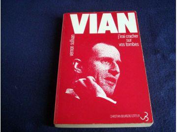 J'irai cracher sur vos tombes - Boris VIAN - Éditions Chritian Bourgois - 1973
