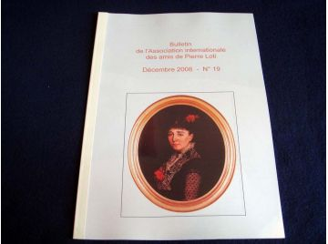 Bulletin de l'Association Internationale des Amis de Pierre LOTI - Décembre 2008 - Numéro 19