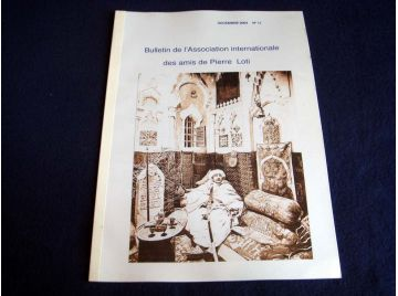 Bulletin de l'Association Internationale des Amis de Pierre LOTI - Décembre 2004 - Numéro 11