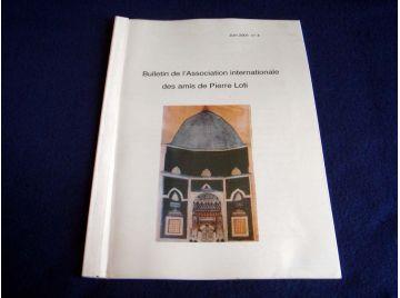 Bulletin de l'Association Internationale des Amis de Pierre LOTI - Juin 2001 - Numéro 4