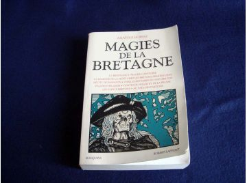 Magies de la Bretagne - Tome 1 - Anatole LE BRAZ - Collection Bouquins - Éditions Robert Laffont - 1996