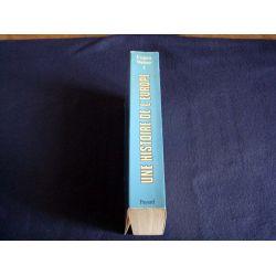 Une Histoire de l'Europe  - Tome 1 - De la renaissance au XVIII ème Siècle - Eugen WEBER - Éditions Fayard - 1986