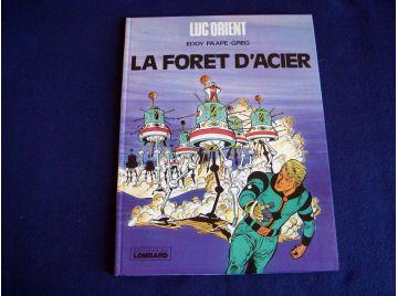 La Forêt d'Acier - Luc ORIENT - Éditions du Lombard - 1978