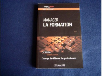 Manager la formation  - Meignant  Alain - Éditions Liaisons