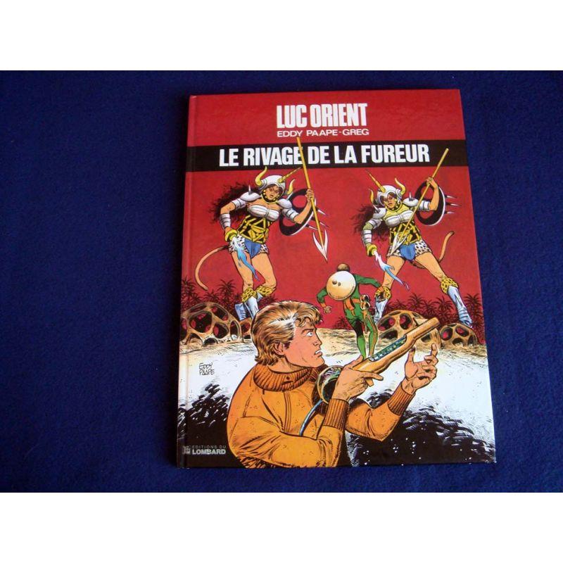 Le Rivage de la Fureur - Luc ORIENT - Eddy PAAPE- GREG - Éditions du Lombard - 1981