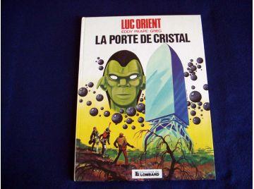 La Porte de Crital - Luc ORIENT - Eddy PAAPE- GREG - Éditions du Lombard - 1977