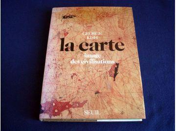 La Carte - Image des Civilisations - George ISH - Éditions du Seuil - 1980