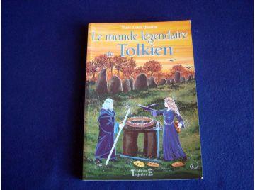 Le Monde Légendaire de TOLKIEN - Marc-Louis QUESTIN - Éditions Trajectoire - 2001