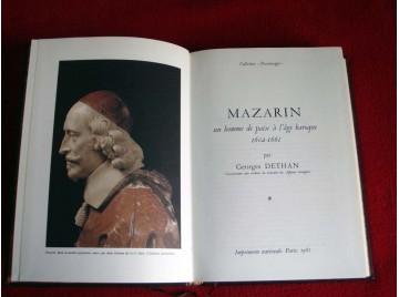 Mazarin : Un homme de paix à l'âge baroque, 1602-1661 Dethan, Georges - Éditions de l'Imprimerie Nationale