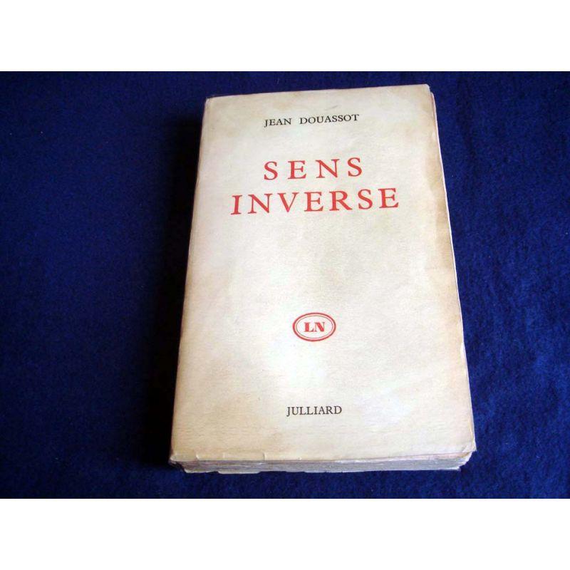 Sens inverse -  Douassot Jean  - Édition originale - Éditions Julliard