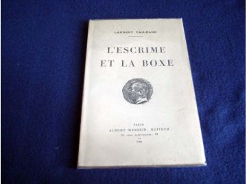 Laurent-Tailhade. L'Escrime et la boxe [Unknown Binding] Tailhade, Laurent