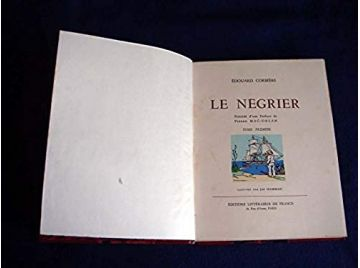 Le négrier. Préf. de Pierre Mac-Orlan.Illustré par Joë Hamman. CORBIERE Edouard