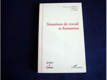 Situation de travail et formation  - Barbier Maurice - Éditions de l'Harmattan - 1996
